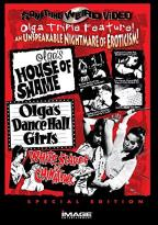 Olga's House of Shame/Olga's Dance Hall Girls/White Slaves of Chinatown - Triple Feature