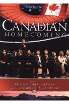 Bill & Gloria Gaither and Their Homecoming Friends - Canadian Homecoming