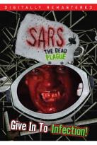SARS: The Dead Plague