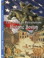 Road To Revolution-Historic Boston