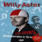 Willy Astor: Ever Grins - Schmarraton in 185 Minuten