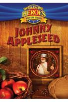 Wholesome Heroes With Rick Showash - Johnny Appleseed