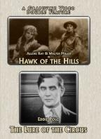 Hawk of the Hills/The Lure of the Circus