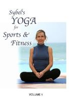 Sybel's Yoga for Sports & Fitness - Vol. 1