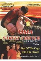 MMA Street Fighter: One Percent Full