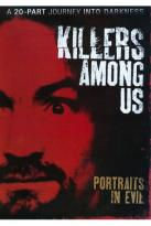 Killers Among Us: Portraits in Evil