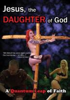 Jesus: The Daughter Of God