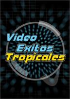 Video Exitos Tropicales