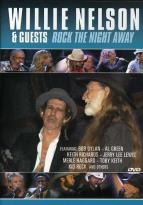 Willie Nelson & Guests: Rock the Night Away