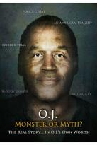 O.J.: Monster or Myth?
