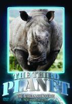 Third Planet: The African Rhinoceros