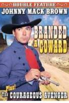 Johnny Mack Brown Double Feature: Branded A Coward/Courageous Avenger