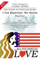 All You Need Is Love Vol. 2: I Can Hypnotize Dis Nation - Ragtime
