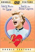 Lucy Show - Lucy Meets the Law/Lucy the Bean Queen