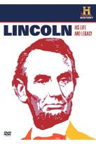 Abraham Lincoln: His Life & Legacy