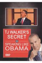 TJ Walker's Secret to Speaking Like Obama