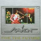 Raven - For The Future