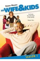 My Wife & Kids - The Complete First Season