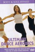 Body & Soul Fitness - Ultimate Dance Aerobics