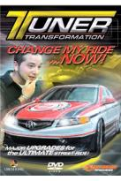 Tuner Transformation - Change My Ride...Now!