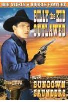 Bob Steele Double Feature: Billy the Kid Outlawed/Sundown Saunders