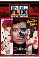 Rareflix Triple Feature Vol. 5: Centerfold From Hell/Madonna: A Case of Blood Ambition/Voodoo Dolls