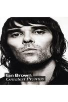 Ian Brown: Greatest Promos