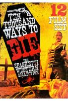 Ten Thousand Ways to Die: The Spaghetti Western Collection