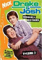 Drake & Josh - Vol. 1: Suddenly Brothers