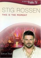 Stig Rossen - This is the Moment