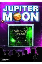 Jupiter Moon: Ghost in the Machine - Set 3