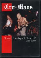 Cro-Mags - Live in the Age of Quarrel: 1986-2001