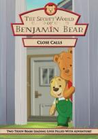 Secret World Of Benjamin Bear - Close Calls