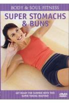 Body & Soul Fitness - Super Stomachs & Buns