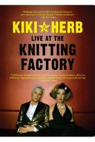 Kiki & Herb - Live at the Knitting Factory