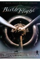 Birth of Flight: A History of Civil Aviation