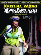 Wong Flew Over the Cuckoo's Nest