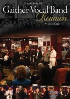 Gaither Vocal Band - Reunion Vol. 1