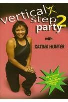 Katina Hunter: Vertical Step Party 2