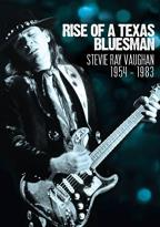 Stevie Ray Vaughan: Rise of a Texas Bluesman - 1954-1983