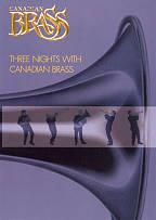 Canadian Brass - Three Nights with Canadian Brass