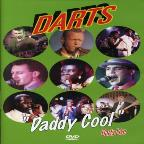 Darts - Daddy Cool Live