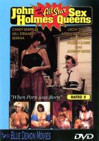 John Holmes & The All-Star Sex Queens