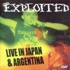Exploited - Live in Japan & Argentina