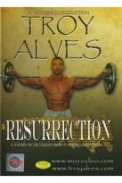 Troy Alves: Resurrection