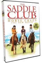 Saddle Club - Horse Crazy: The New Movie