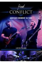 Final Conflict - Another Moment In Time: Live in Poland