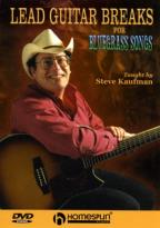 Lead Guitar Breaks for Bluegrass Songs: Arranging Solos for Vocals - Steve Kaufman
