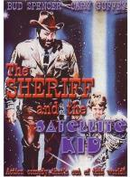 Sheriff and the Satellite Kid