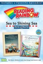 Reading Rainbow - Sea To Shining Sea: Stories Of America